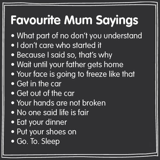 Favorite Mother Sayings