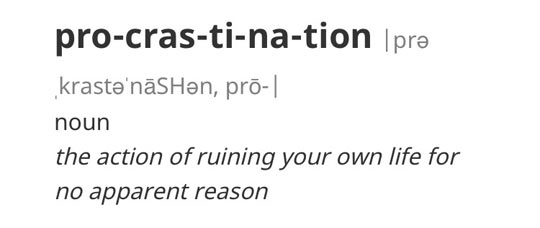 Procrastination Defined