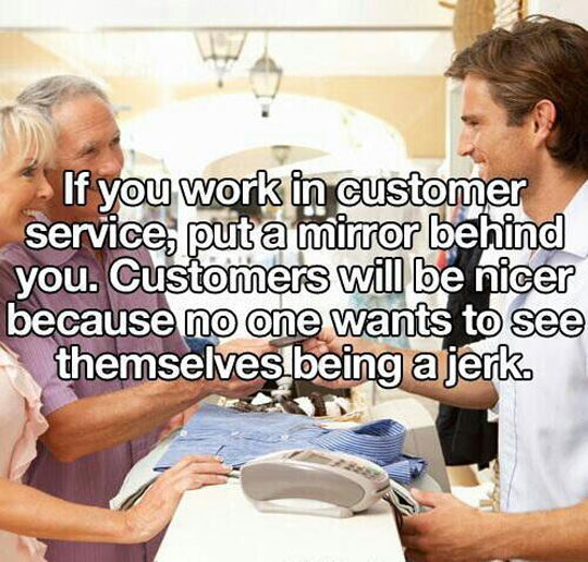 Customer Service Useful Lifehack