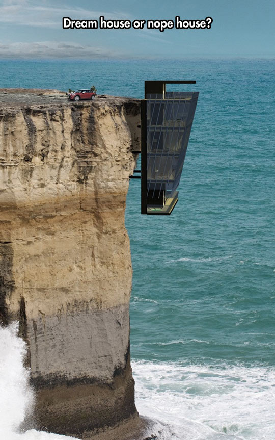 Would You Dare To Live Here?