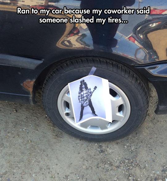Suddenly, Slashed Tires