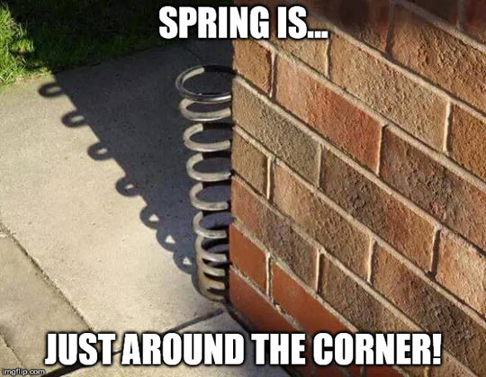 Spring Is Almost Here