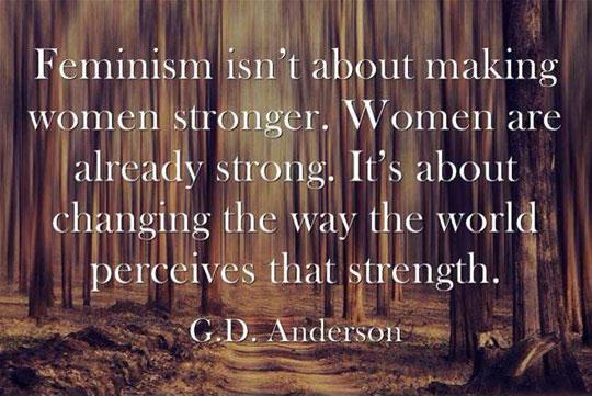 quote-feminism-strength-world