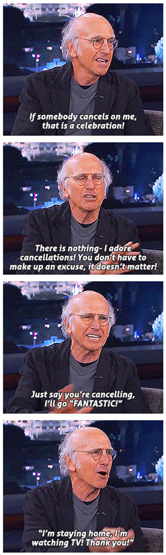 How Larry David Deals With Cancellations