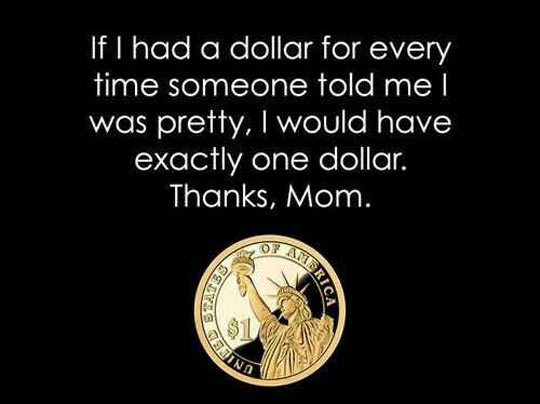 One Dollar For Every Single Time
