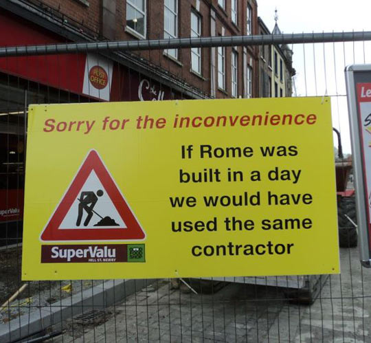 cool-inconvenience-sign-construction-Rome