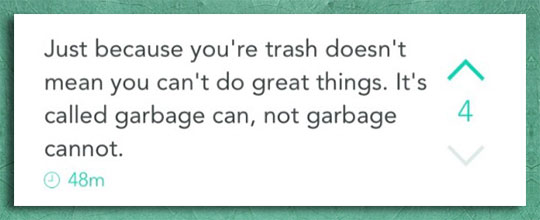 cool-inspirational-quote-trash-can