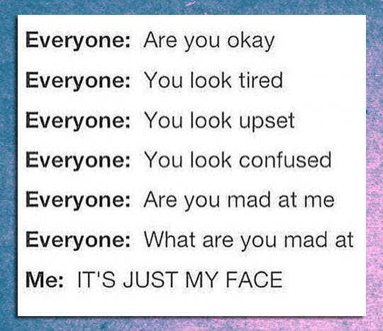 Me Every Day Of My Life