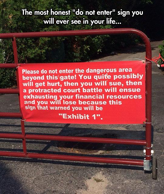 Very Honest Do Not Enter Sign
