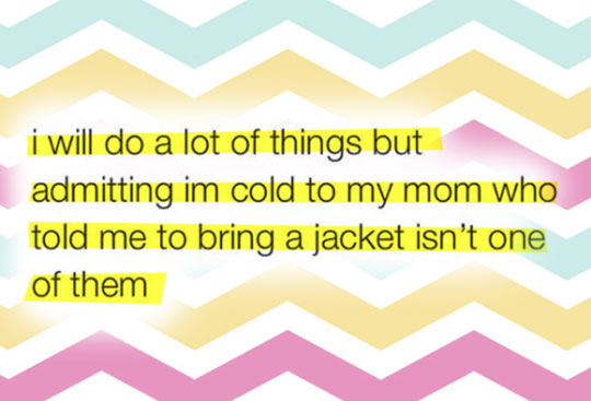 Not Going To Happen, Mom