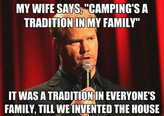 funny-stand-up-camping-family-tradition