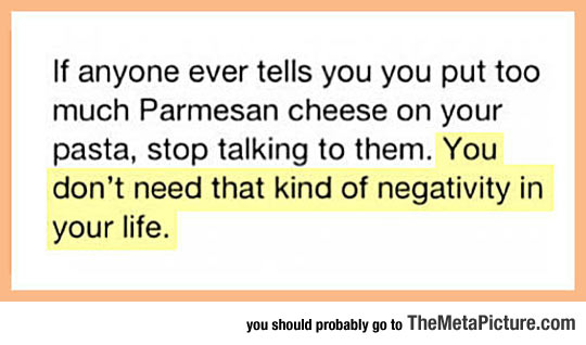 cool-Parmesan-cheese-pasta-negativity
