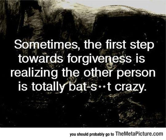 cool-quote-forgiveness-crazy-person