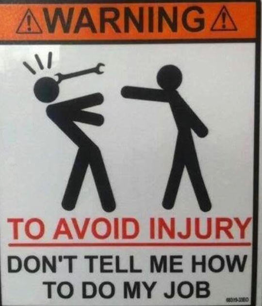 I Think I Need This Sign At Work