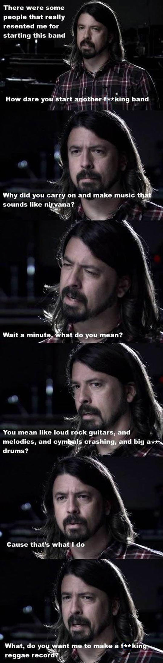 Dave Grohl Telling It Like It Is