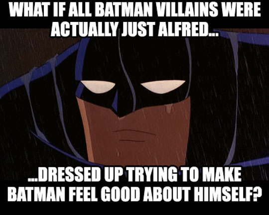 A Theory About Batman