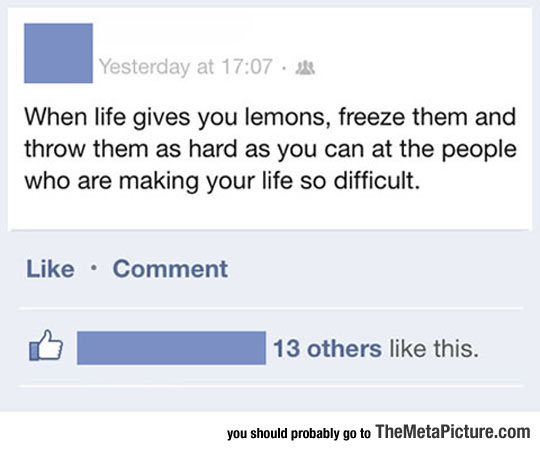 How To React When Life Gives You Lemons