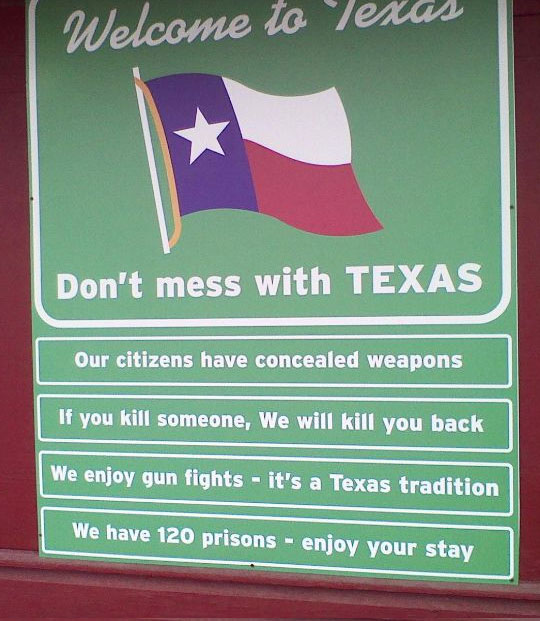 Never Mess With Texas