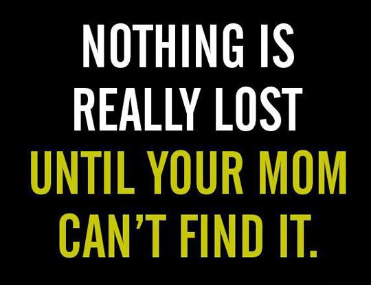 cool-lost-stuff-quote-mom