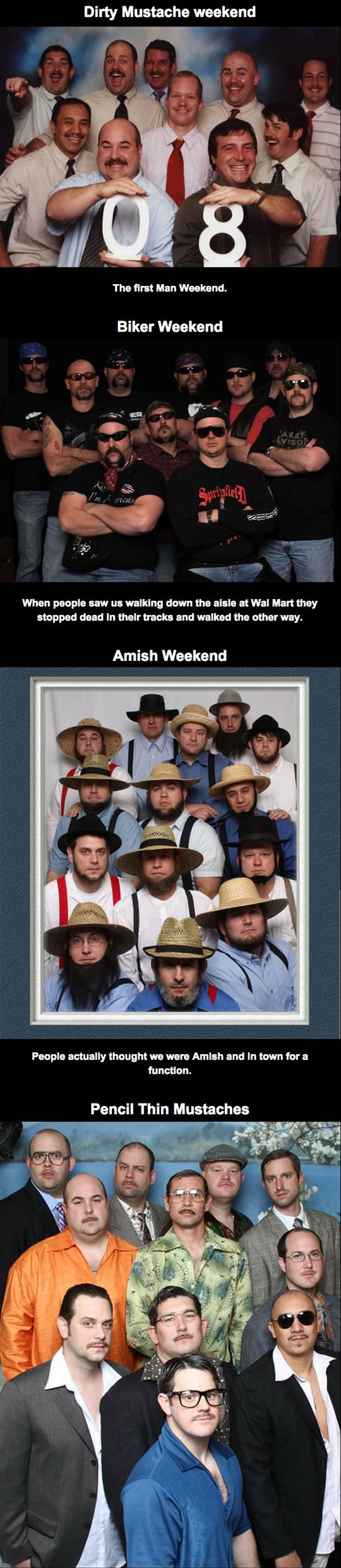 My Friends And I Get Together Once A Year For Man Weekend