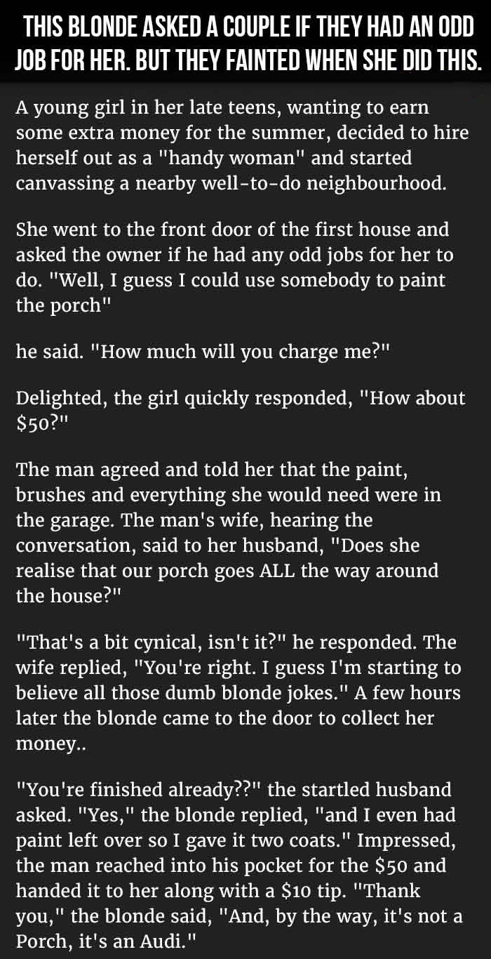 Blonde Asks Couple For An Odd Job Around Their House  But They