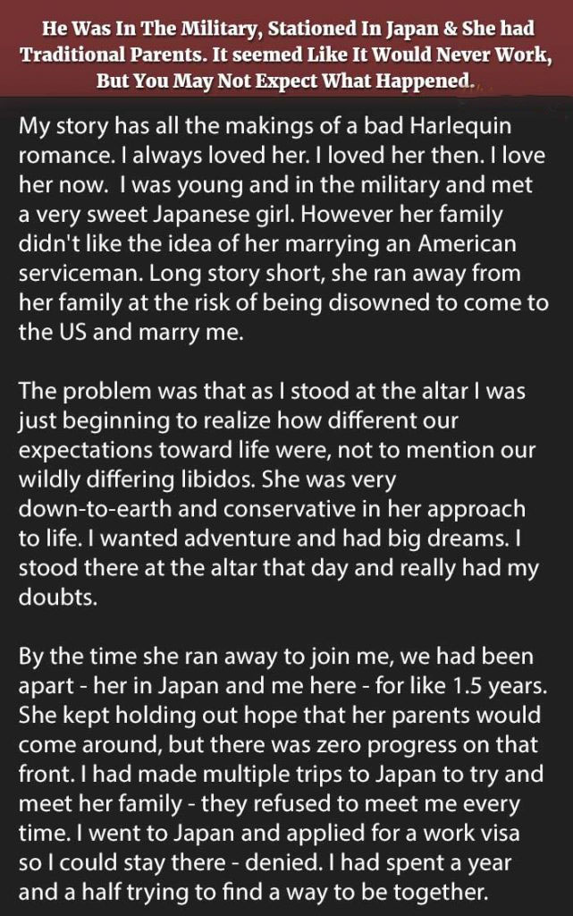 He Was In The Military, Stationed In Japan & She Had Traditional