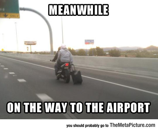 Just Going To The Airport